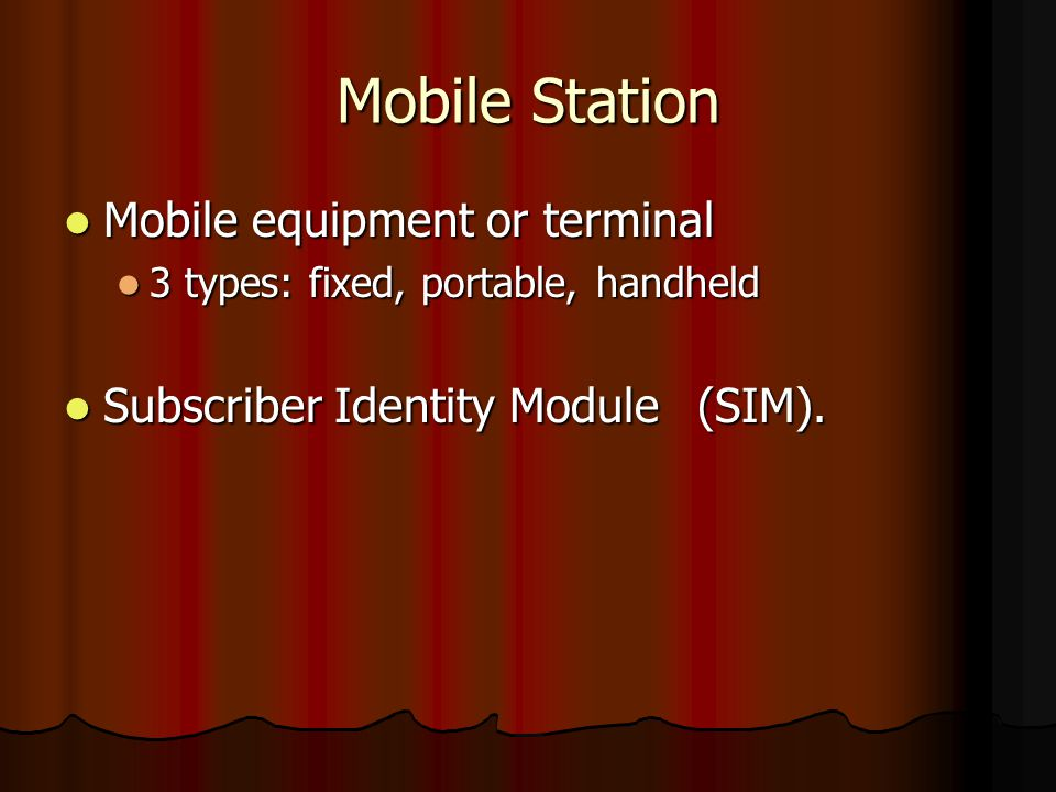 Mobile Station Mobile equipment or terminal