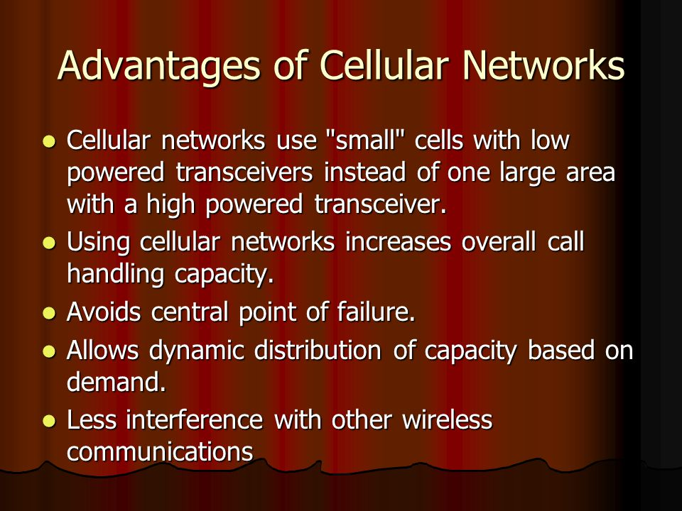 Advantages of Cellular Networks