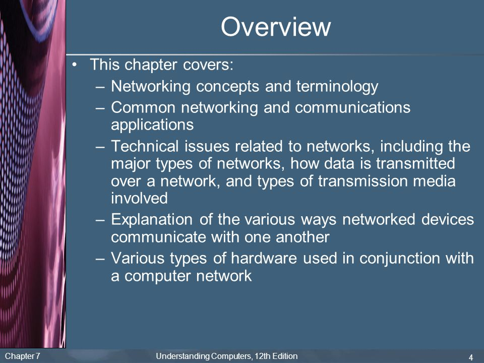 Overview This chapter covers: Networking concepts and terminology