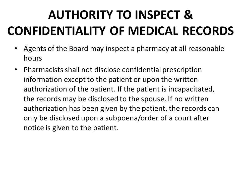 AUTHORITY TO INSPECT & CONFIDENTIALITY OF MEDICAL RECORDS