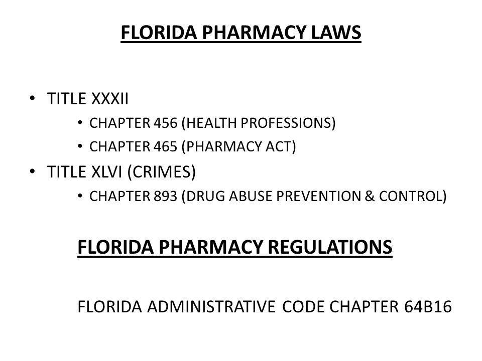 florida pharmacy law Free flashcards to help memorize facts about fl state pharmacy laws other activities to help include hangman, crossword, word scramble, games, matching, quizes, and tests.