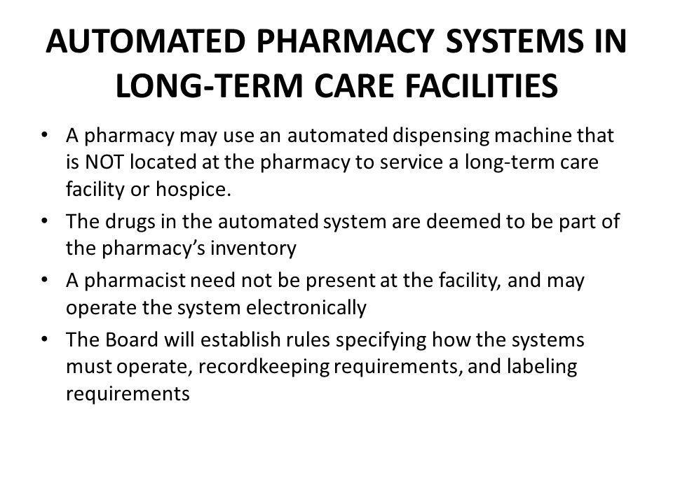 AUTOMATED PHARMACY SYSTEMS IN LONG-TERM CARE FACILITIES
