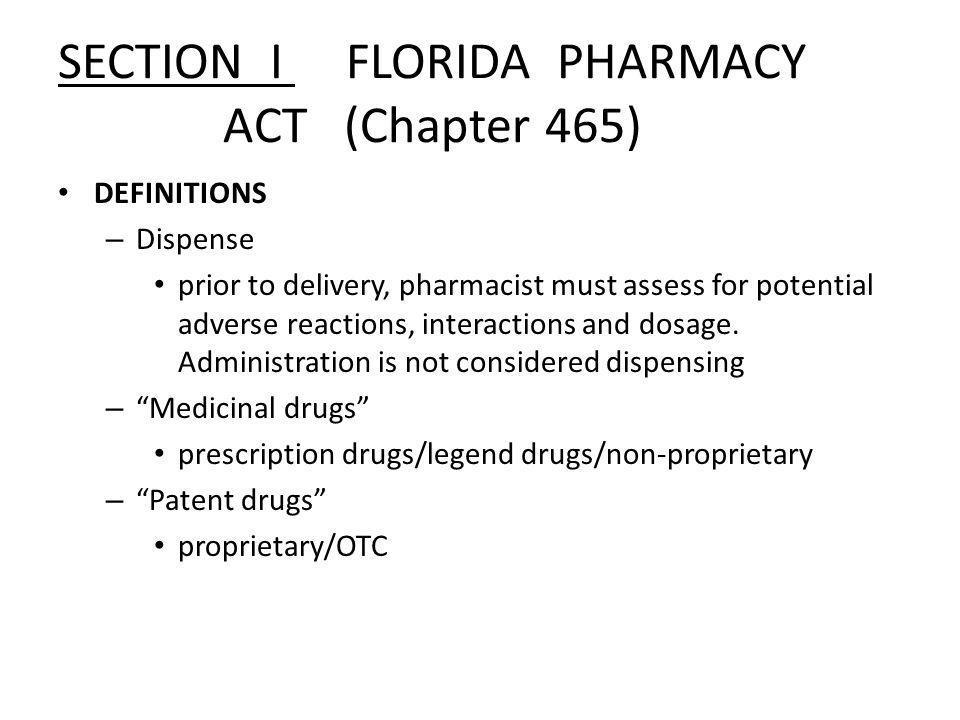 SECTION I FLORIDA PHARMACY ACT (Chapter 465)