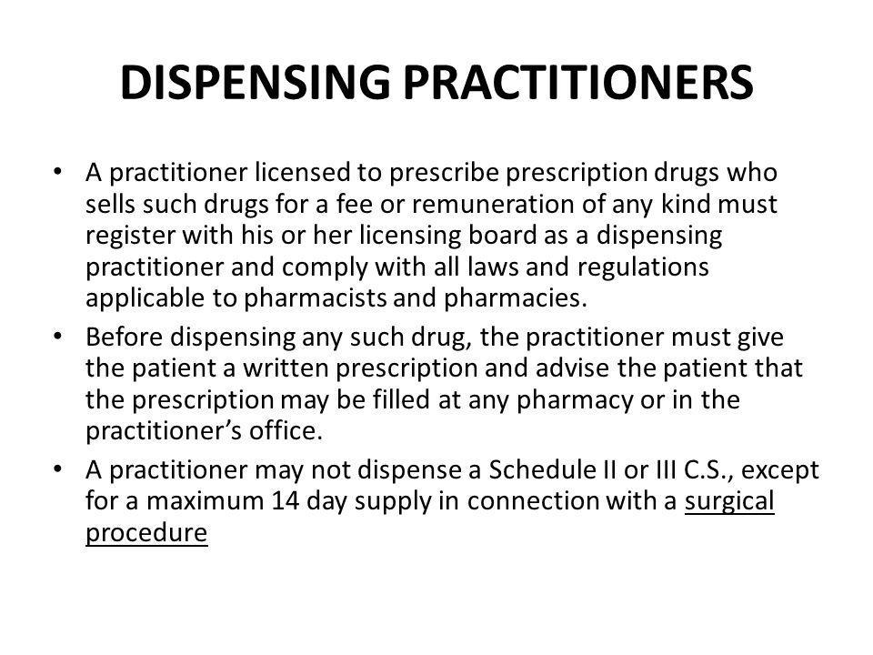 DISPENSING PRACTITIONERS