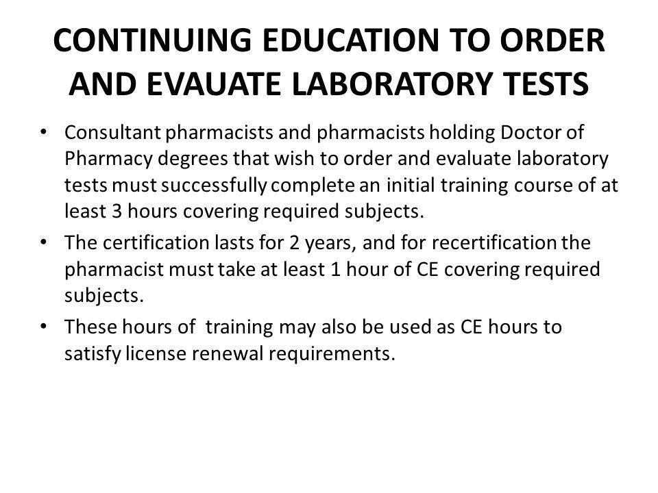 CONTINUING EDUCATION TO ORDER AND EVAUATE LABORATORY TESTS