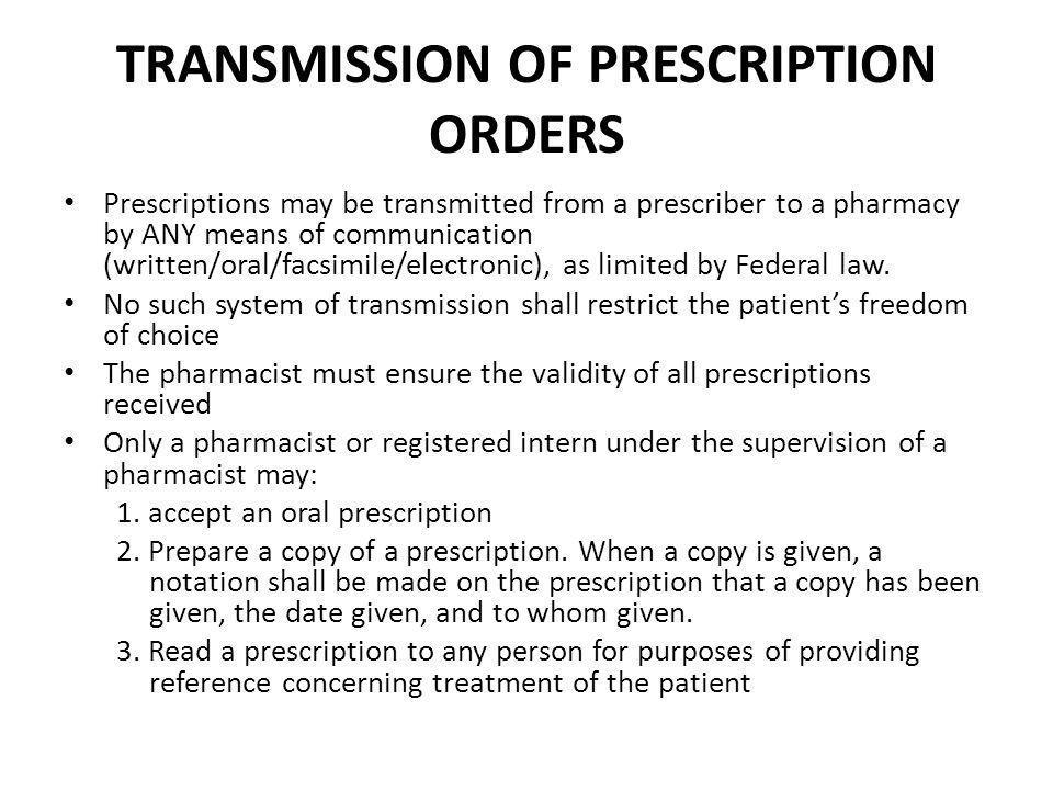 TRANSMISSION OF PRESCRIPTION ORDERS