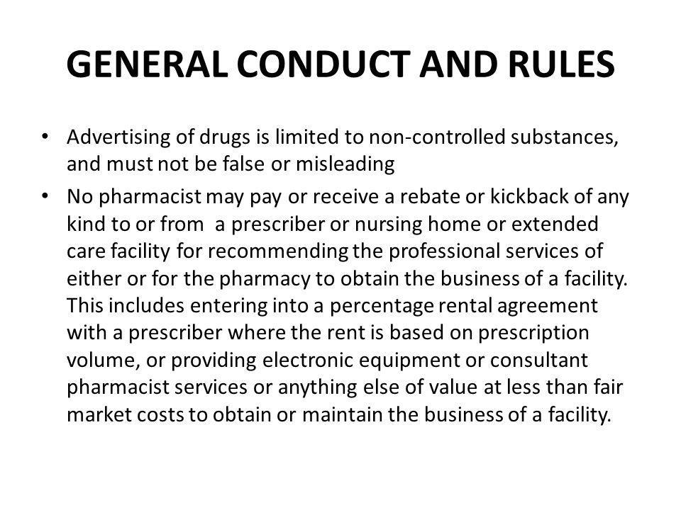 GENERAL CONDUCT AND RULES