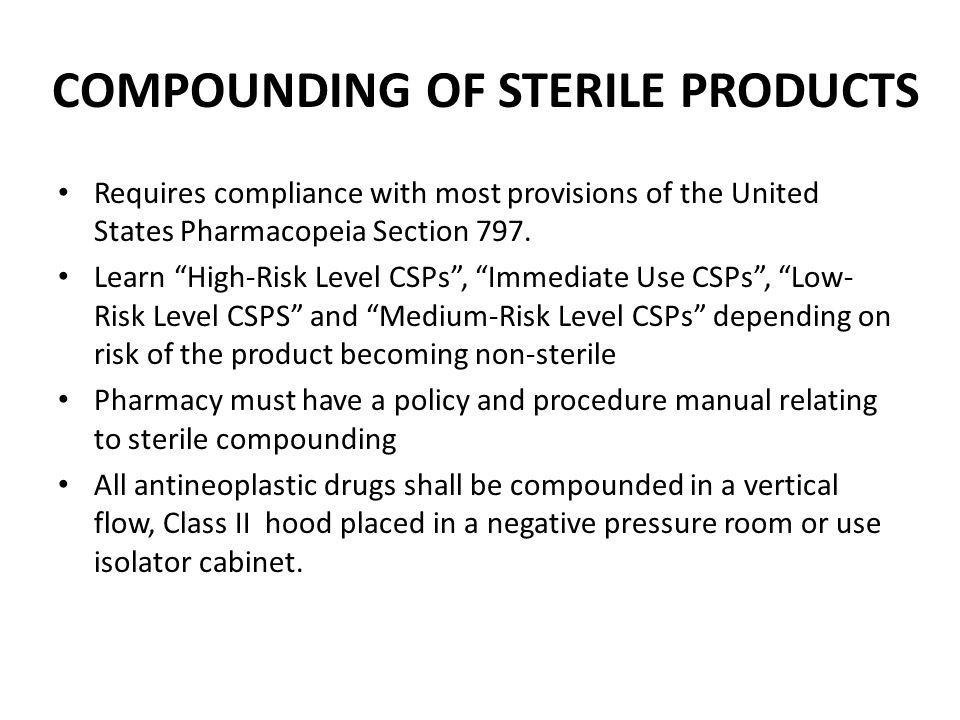 COMPOUNDING OF STERILE PRODUCTS