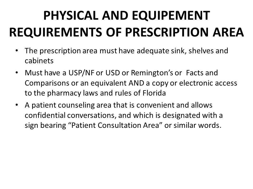 PHYSICAL AND EQUIPEMENT REQUIREMENTS OF PRESCRIPTION AREA