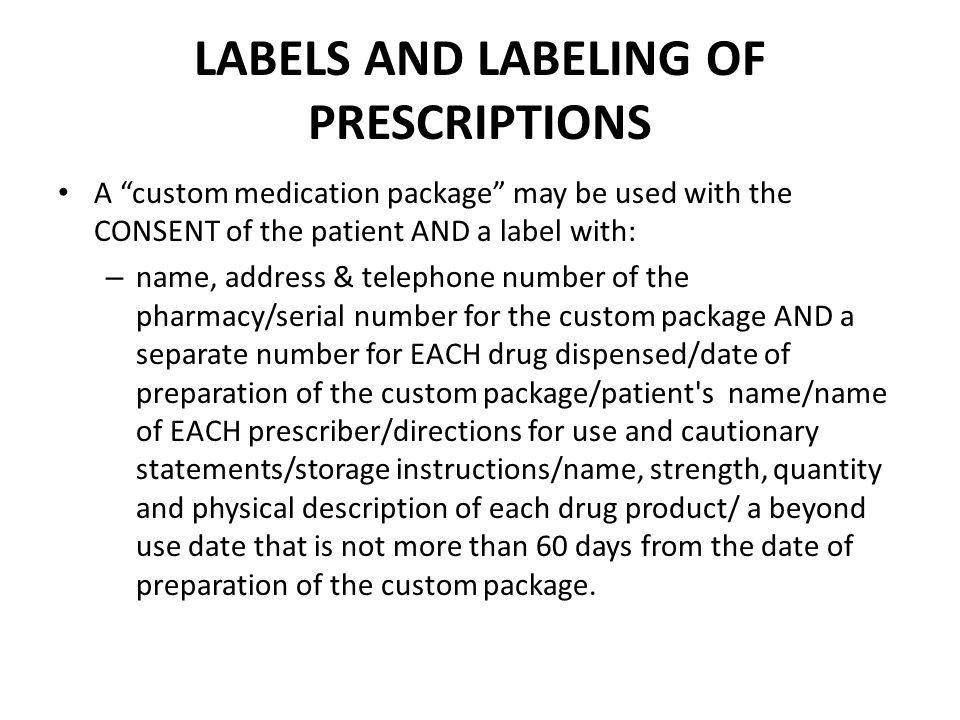 LABELS AND LABELING OF PRESCRIPTIONS