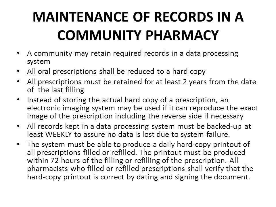 MAINTENANCE OF RECORDS IN A COMMUNITY PHARMACY