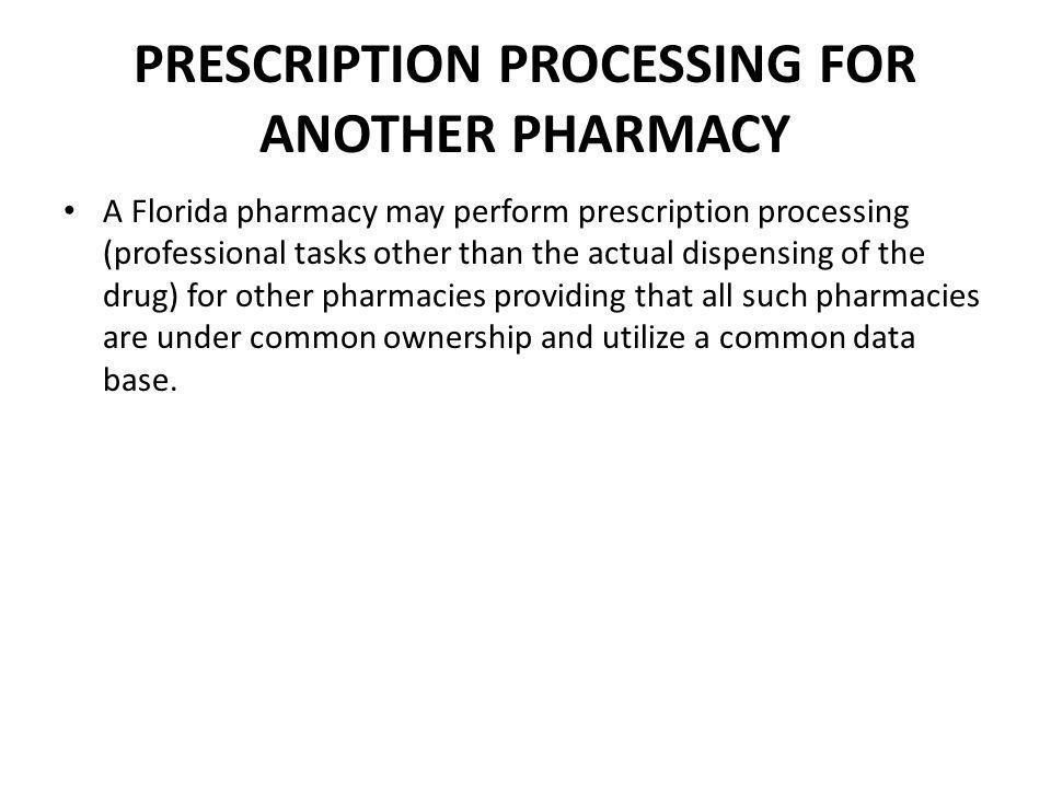 PRESCRIPTION PROCESSING FOR ANOTHER PHARMACY