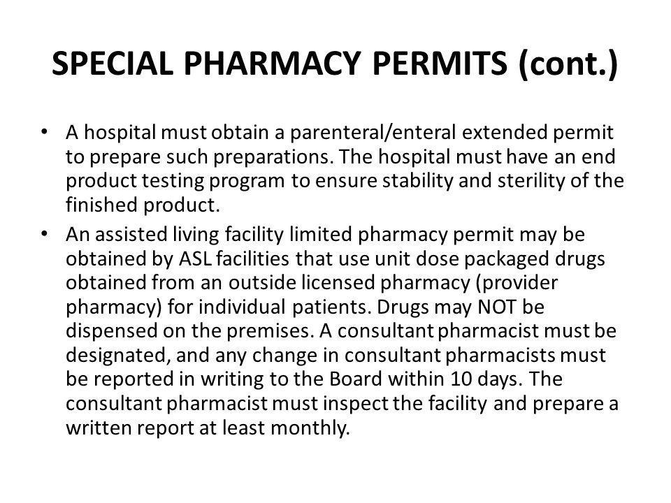 SPECIAL PHARMACY PERMITS (cont.)