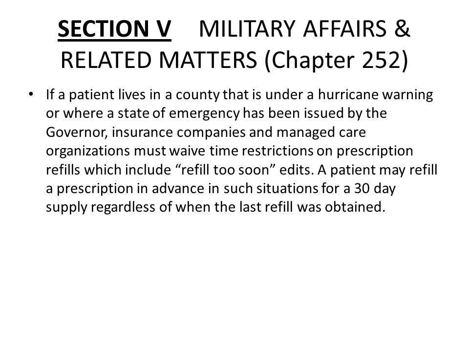 SECTION V MILITARY AFFAIRS & RELATED MATTERS (Chapter 252)