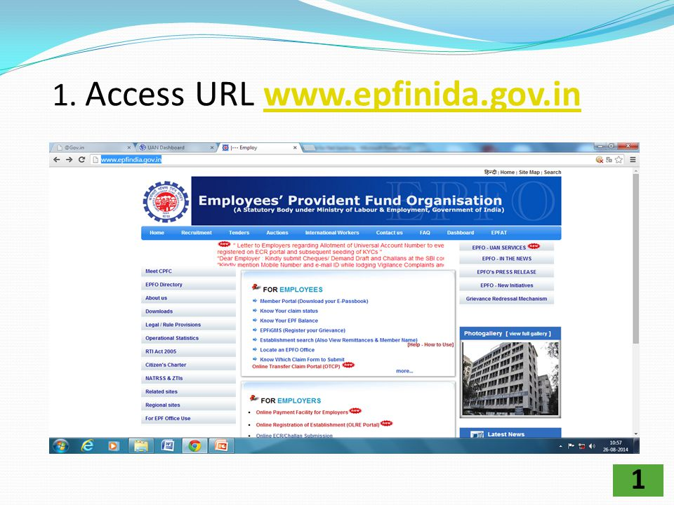 1. Access URL www.epfinida.gov.in