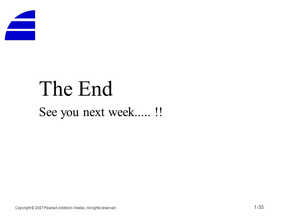 The End See you next week..... !!