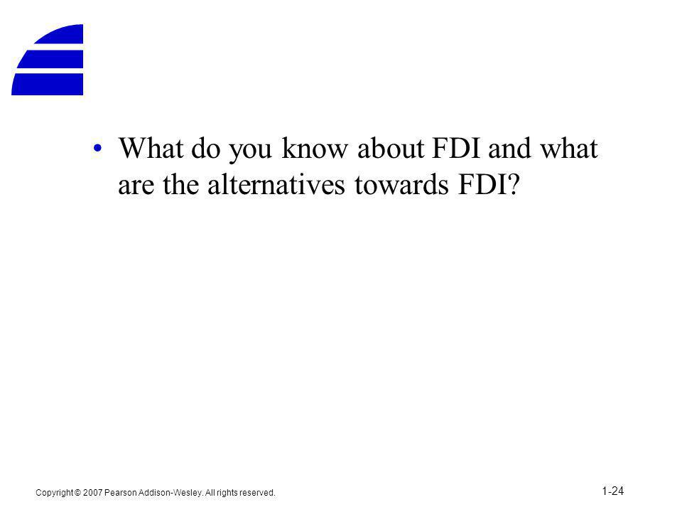 What do you know about FDI and what are the alternatives towards FDI