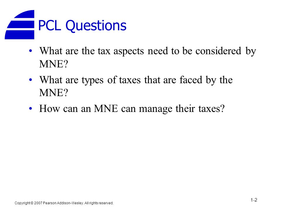 PCL Questions What are the tax aspects need to be considered by MNE