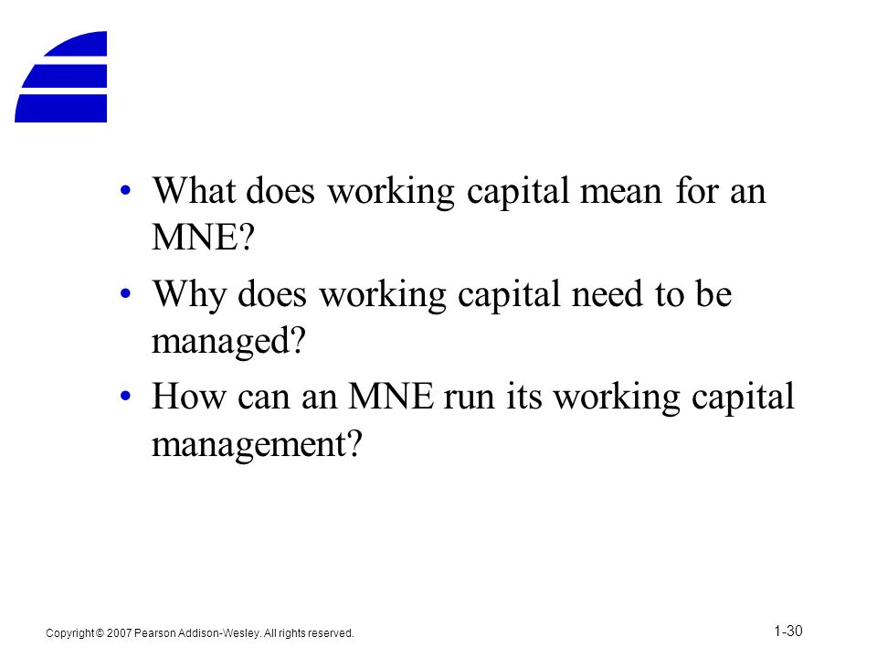 What does working capital mean for an MNE