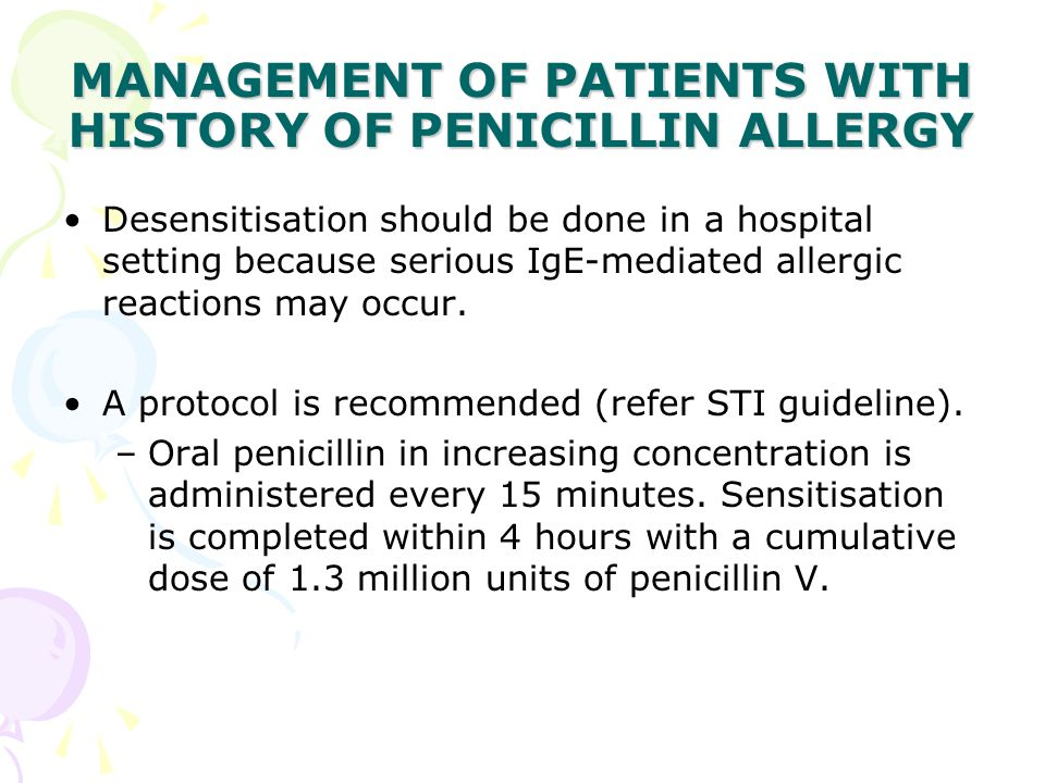 MANAGEMENT OF PATIENTS WITH HISTORY OF PENICILLIN ALLERGY