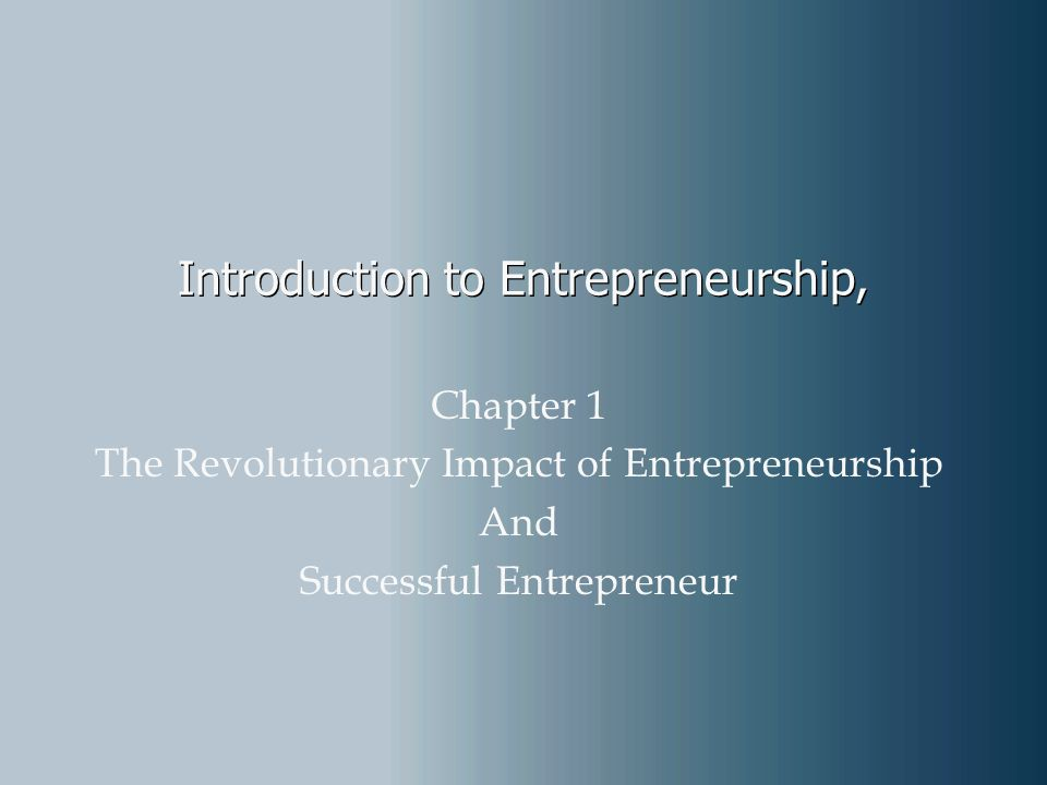 Introduction to Entrepreneurship,