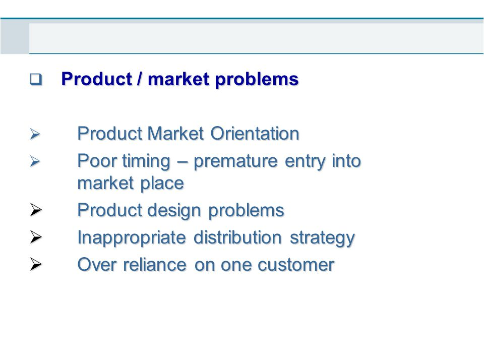 Product / market problems