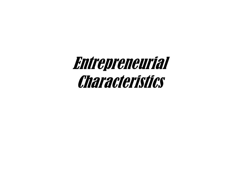 Entrepreneurial Characteristics