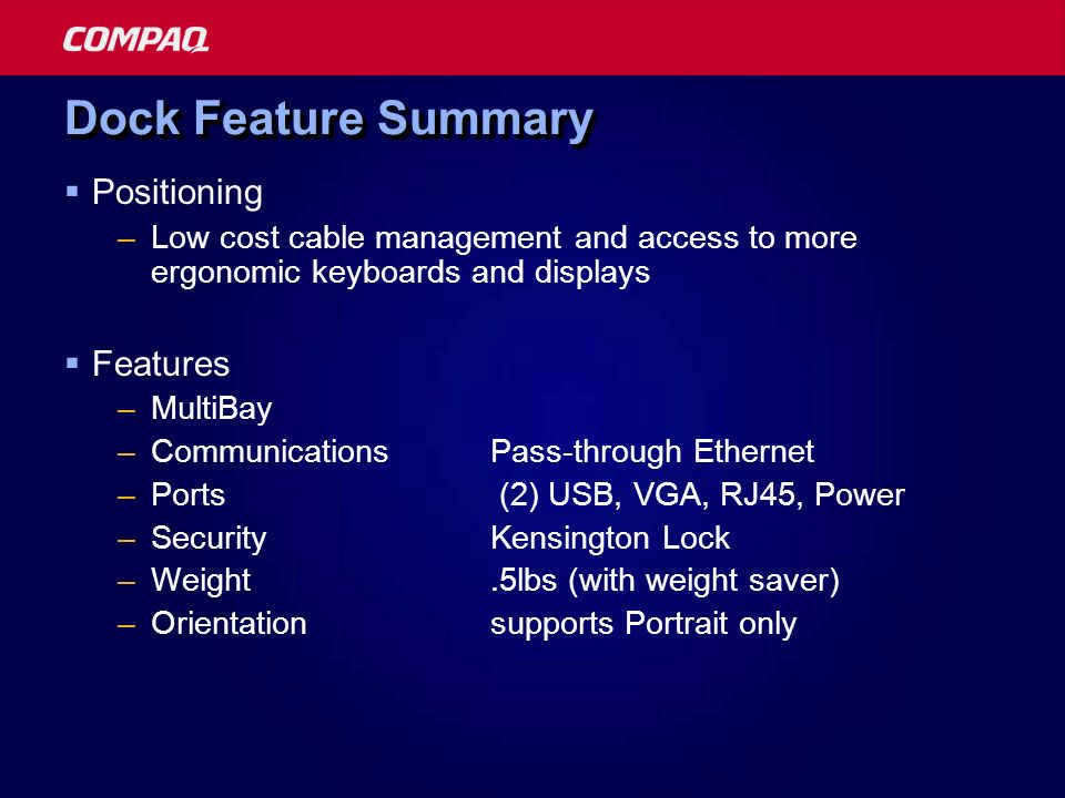 Dock Feature Summary Positioning Features