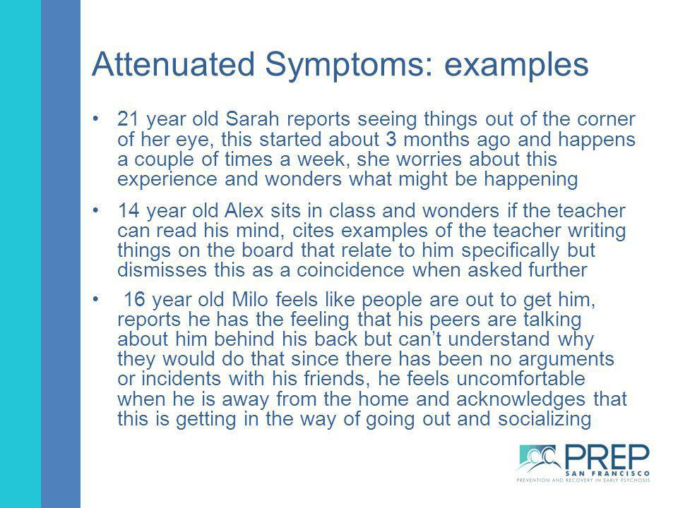 Attenuated Symptoms: examples