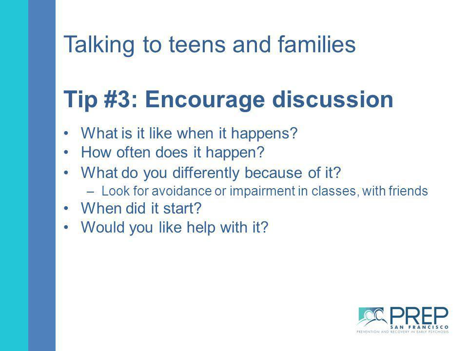 Talking to teens and families