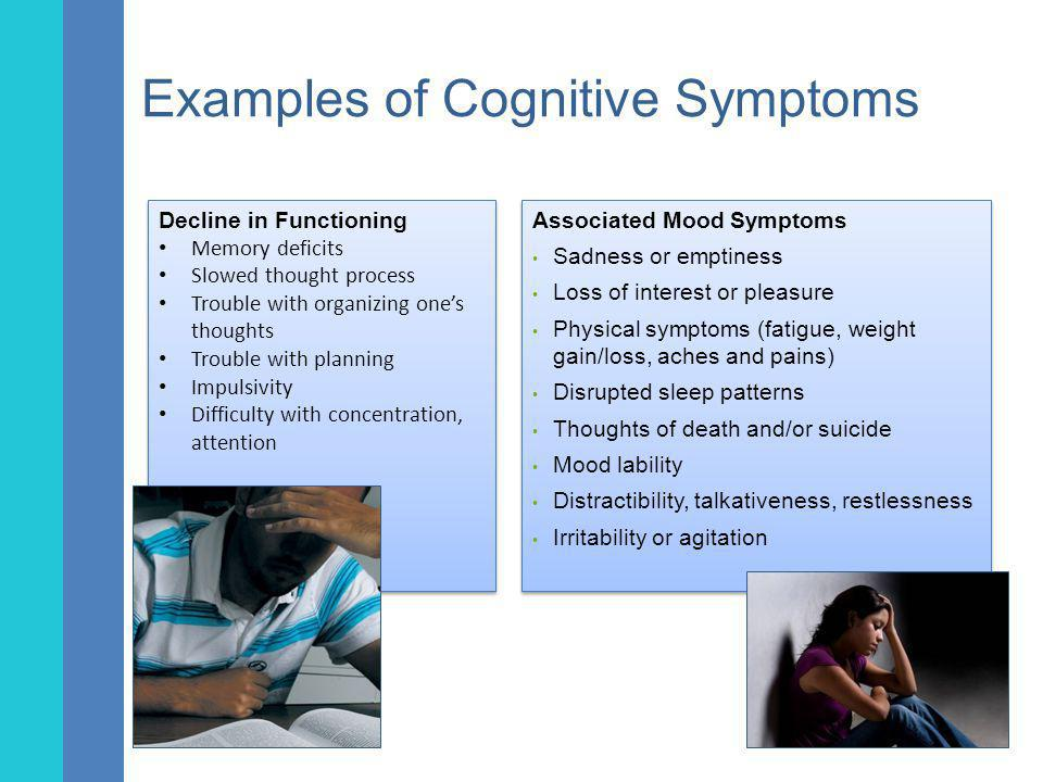 Examples of Cognitive Symptoms