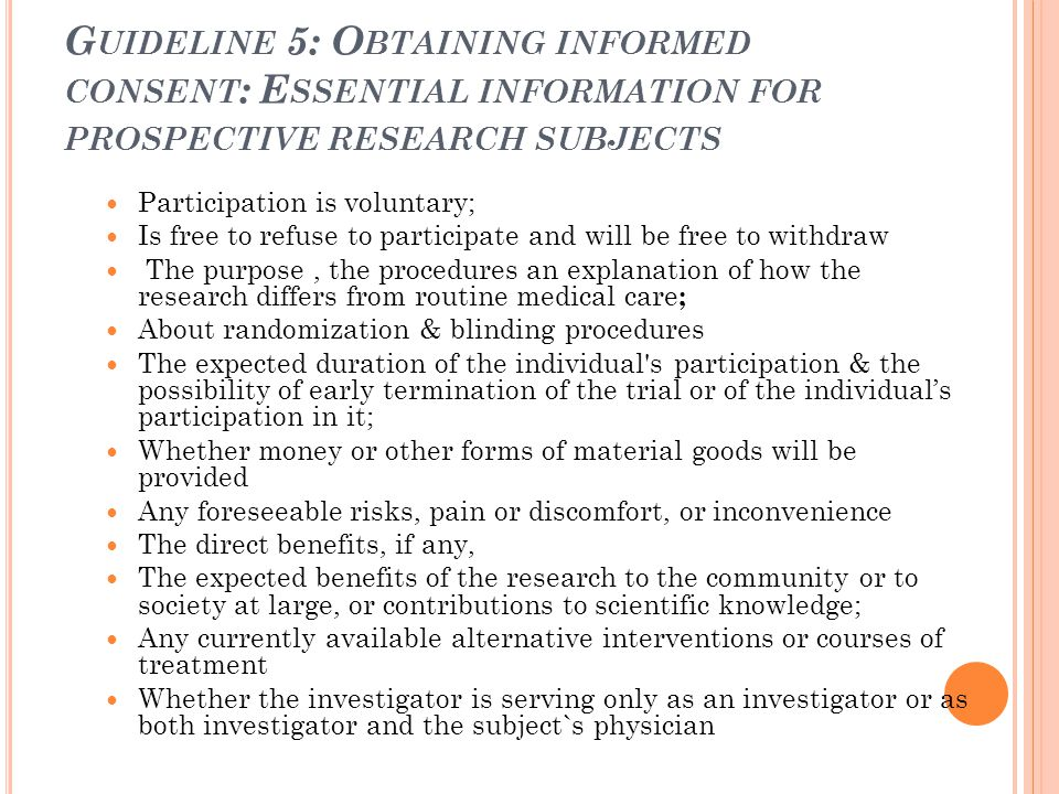 Guideline 5: Obtaining informed consent: Essential information for prospective research subjects