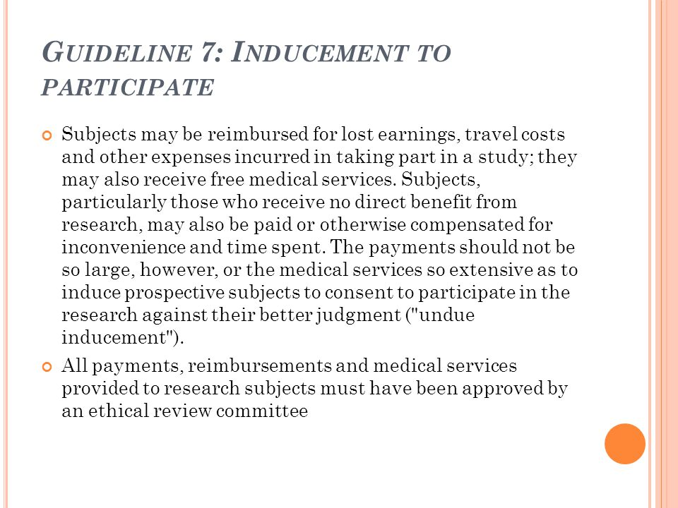 Guideline 7: Inducement to participate