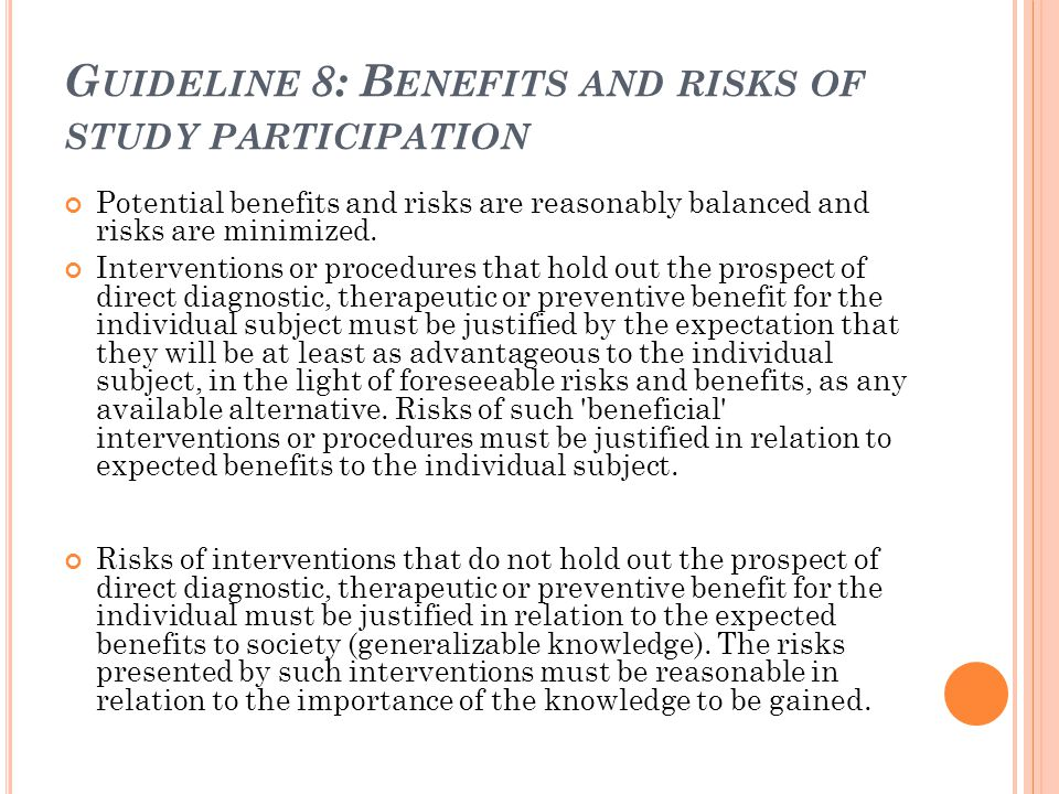 Guideline 8: Benefits and risks of study participation
