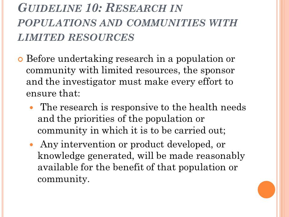 Guideline 10: Research in populations and communities with limited resources