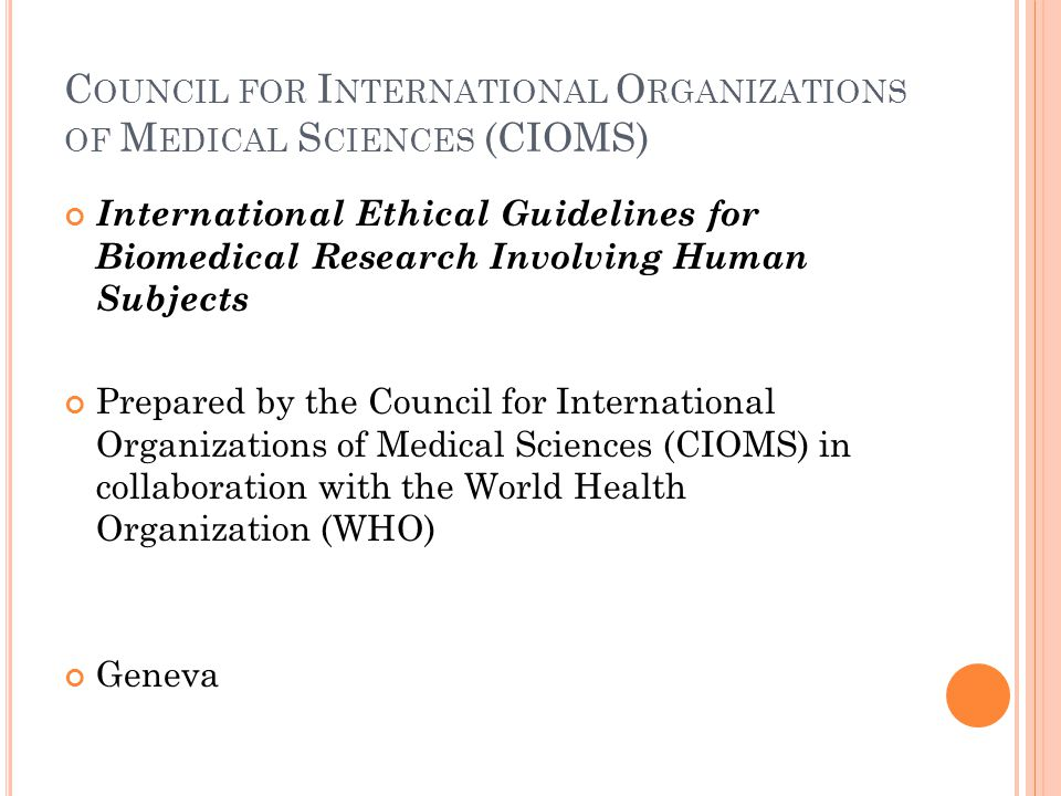 Council for International Organizations of Medical Sciences (CIOMS)