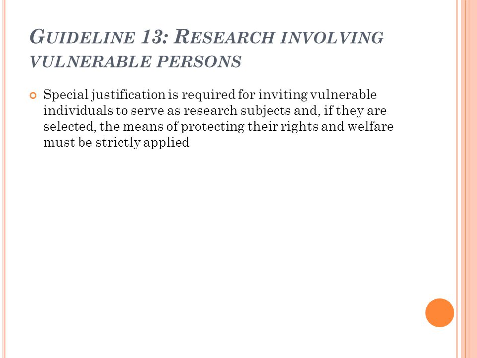 Guideline 13: Research involving vulnerable persons