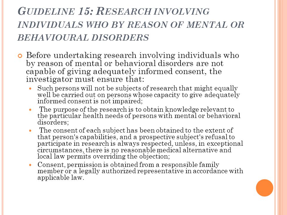 Guideline 15: Research involving individuals who by reason of mental or behavioural disorders