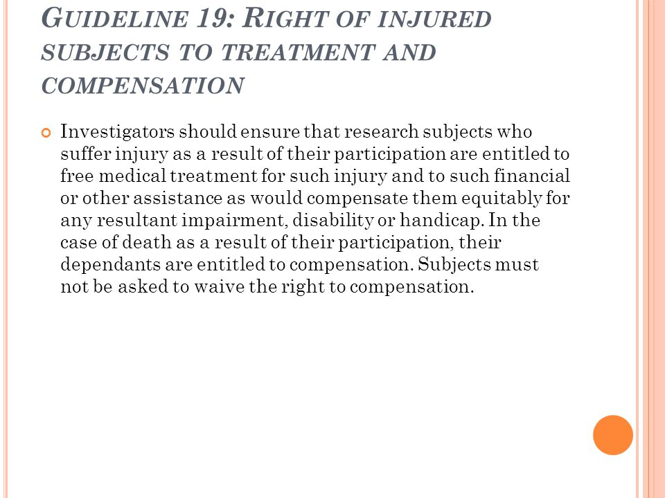 Guideline 19: Right of injured subjects to treatment and compensation