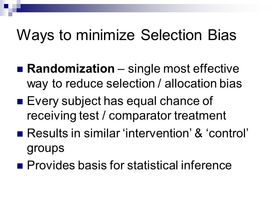 Ways to minimize Selection Bias