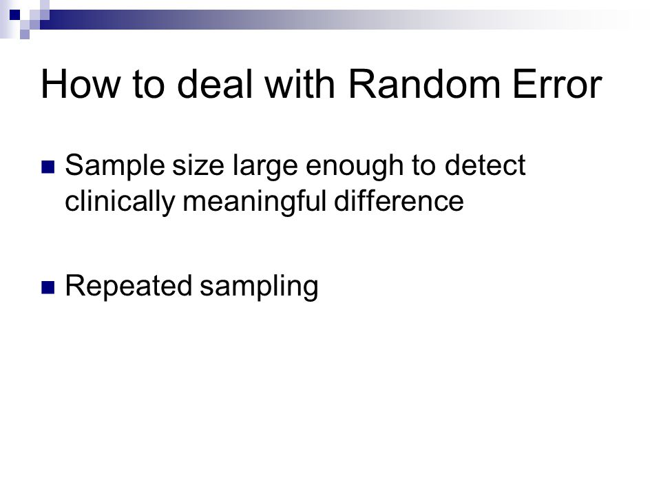 How to deal with Random Error