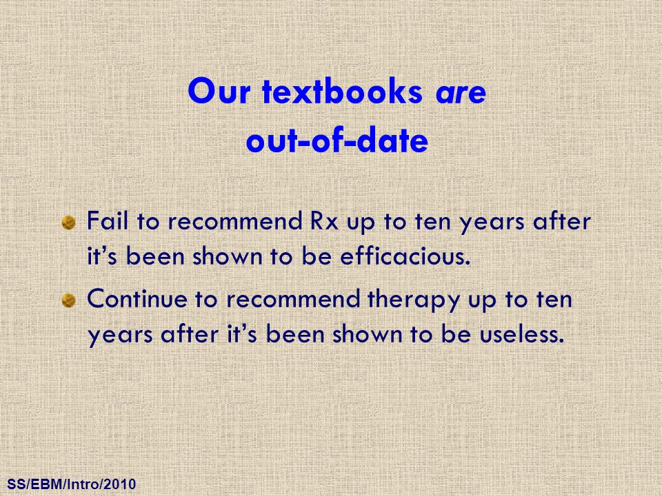 Our textbooks are out-of-date
