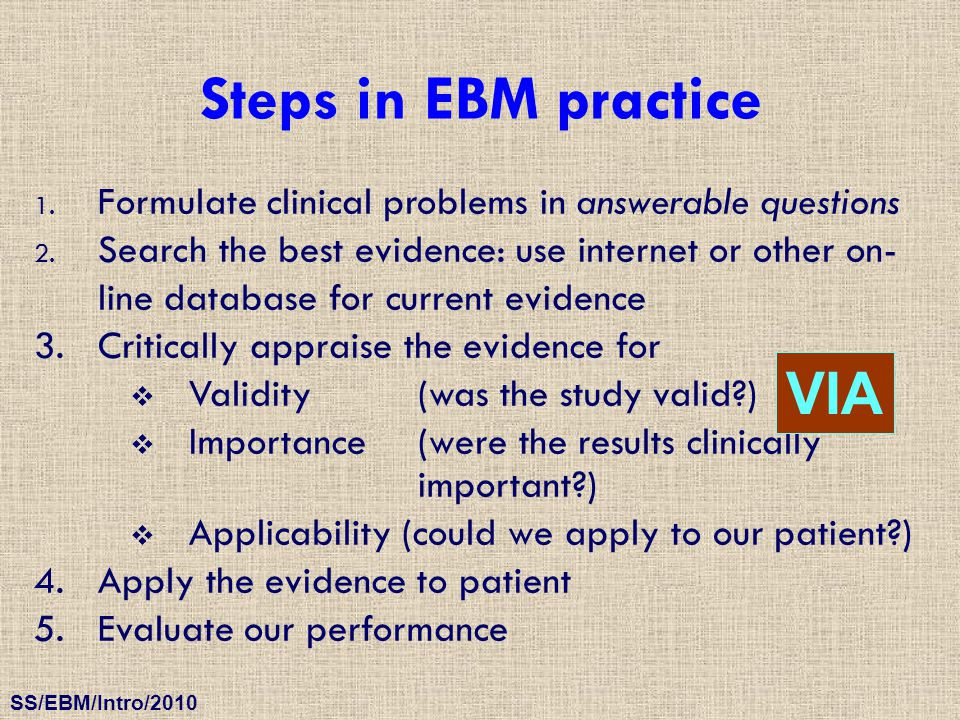 Steps in EBM practice VIA