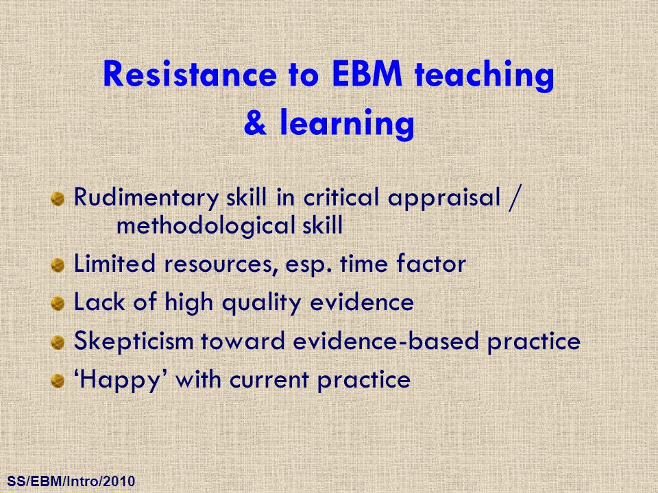 Resistance to EBM teaching & learning