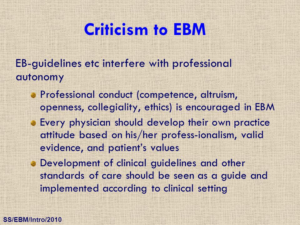 Criticism to EBM EB-guidelines etc interfere with professional