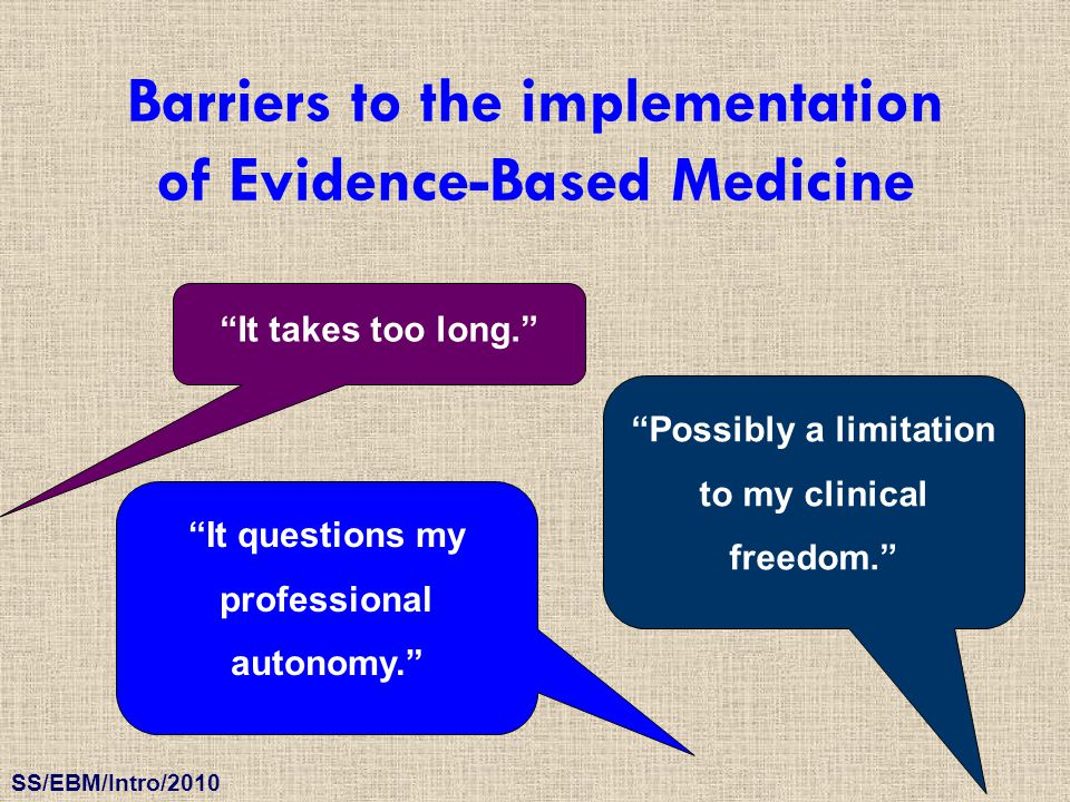 Barriers to the implementation of Evidence-Based Medicine