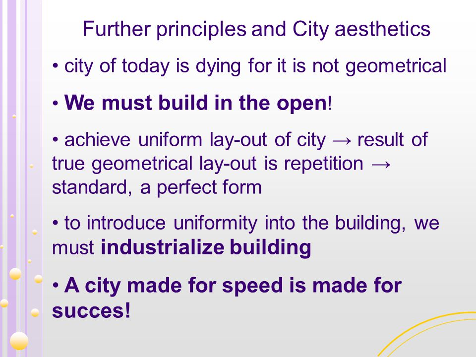 Further principles and City aesthetics