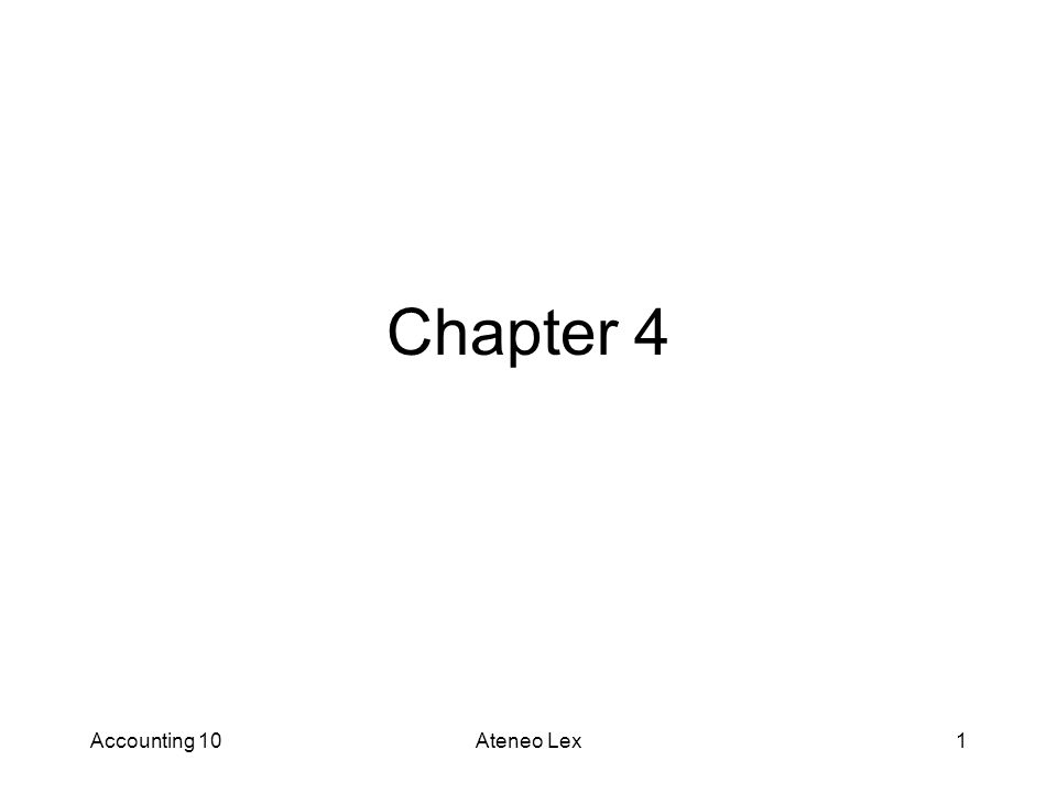 Chapter 4 Accounting 10 Ateneo Lex Short Problem 6, 8 , 9