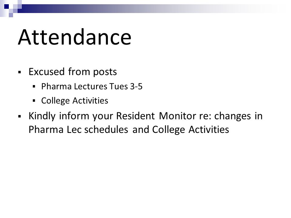 Attendance Excused from posts