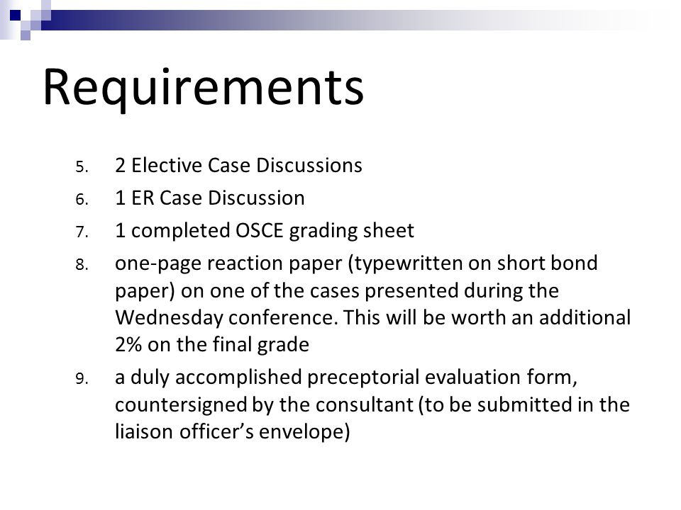 Requirements 2 Elective Case Discussions 1 ER Case Discussion